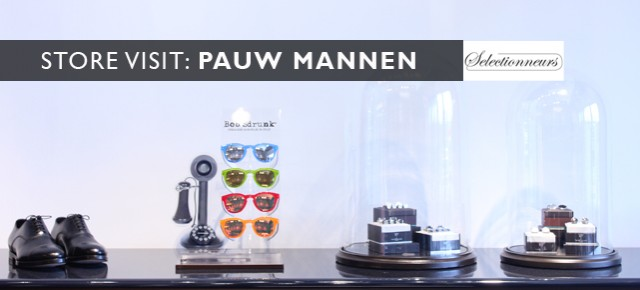 Store Visit: Pauw Mannen (Amsterdam)