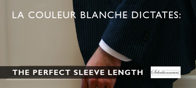La Couleur Blanche onderwijst: Mouwlengte