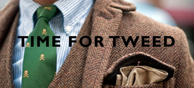 Season of Change: Time for Tweed