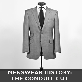 A little piece of menswear history: The Conduit Cut