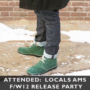Attended: Locals AMS F/W2012 Release Party @ OntFront