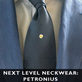 Next Level Neckwear: Petronius