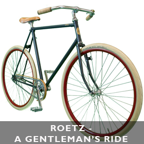 Roetz, a gentleman's ride on 2 wheels