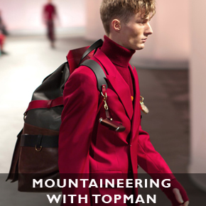 Mountaineering in 2013 with Topman Design