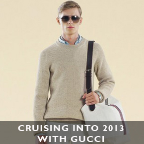 Cruising into 2013 with Gucci