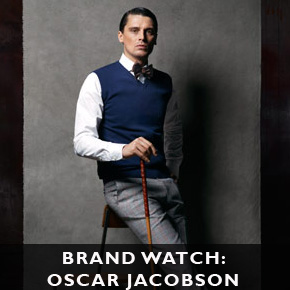 Brand Watch: Oscar Jacobson