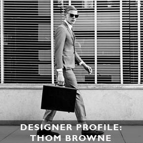Designer Profile: Thom Browne