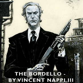 The Bordello - by Vincent Nappi III