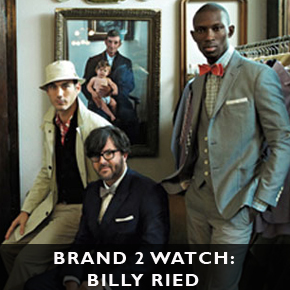 From the US - Brand 2 Watch: Billy Reid