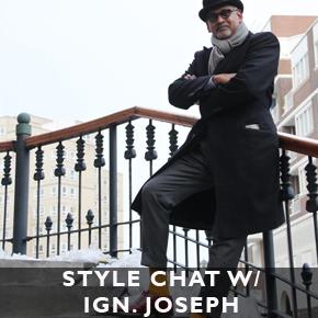 Style chat: Ignatious Joseph