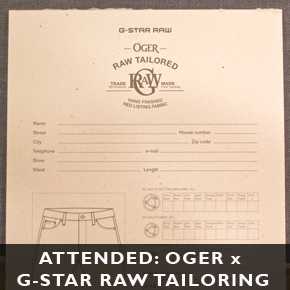 Attended: Oger x G-Star RAW Tailored