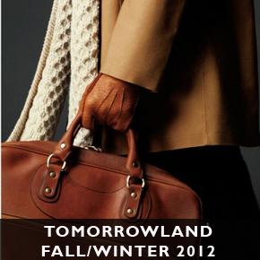 Tomorrowland Fall/Winter 2012 Lookbook