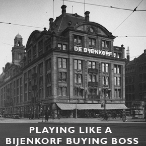 Playing Like A Bijenkorf Buyer Boss