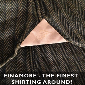 Finamore - The finest shirting around?