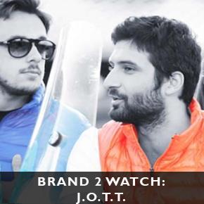 Brand 2 Watch: J.O.T.T.