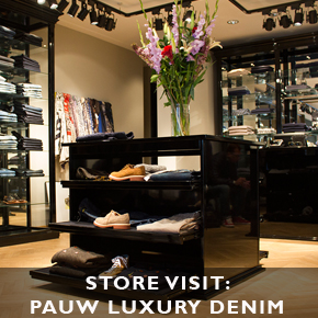 Store Visit: Pauw Luxury Denim